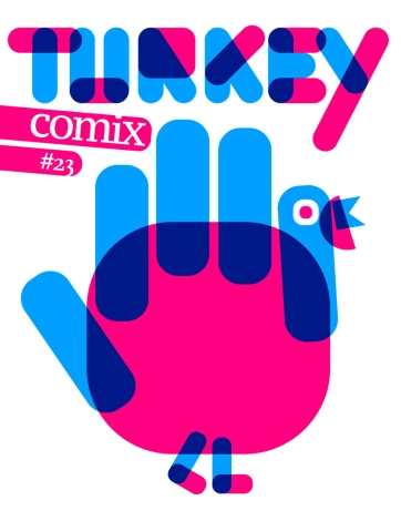http://www.thehoochiecoochie.com/catalogue/revues/turkey-comix/187-turkey-comix-23